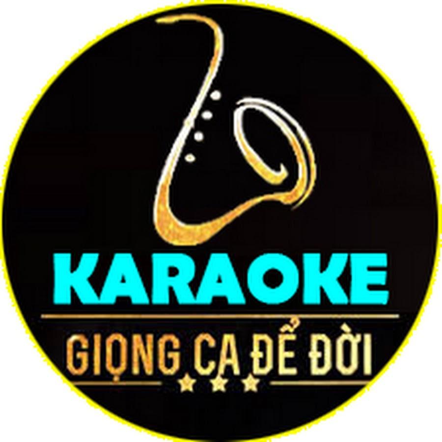 Karaoke Giọng Ca Để Đời