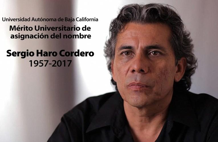 Honra UABC legado de Sergio Haro Cordero
