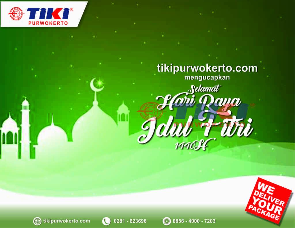 Tiki Purwokerto Mengucapkan Selamat Hari Raya Idul Fitri 1440h