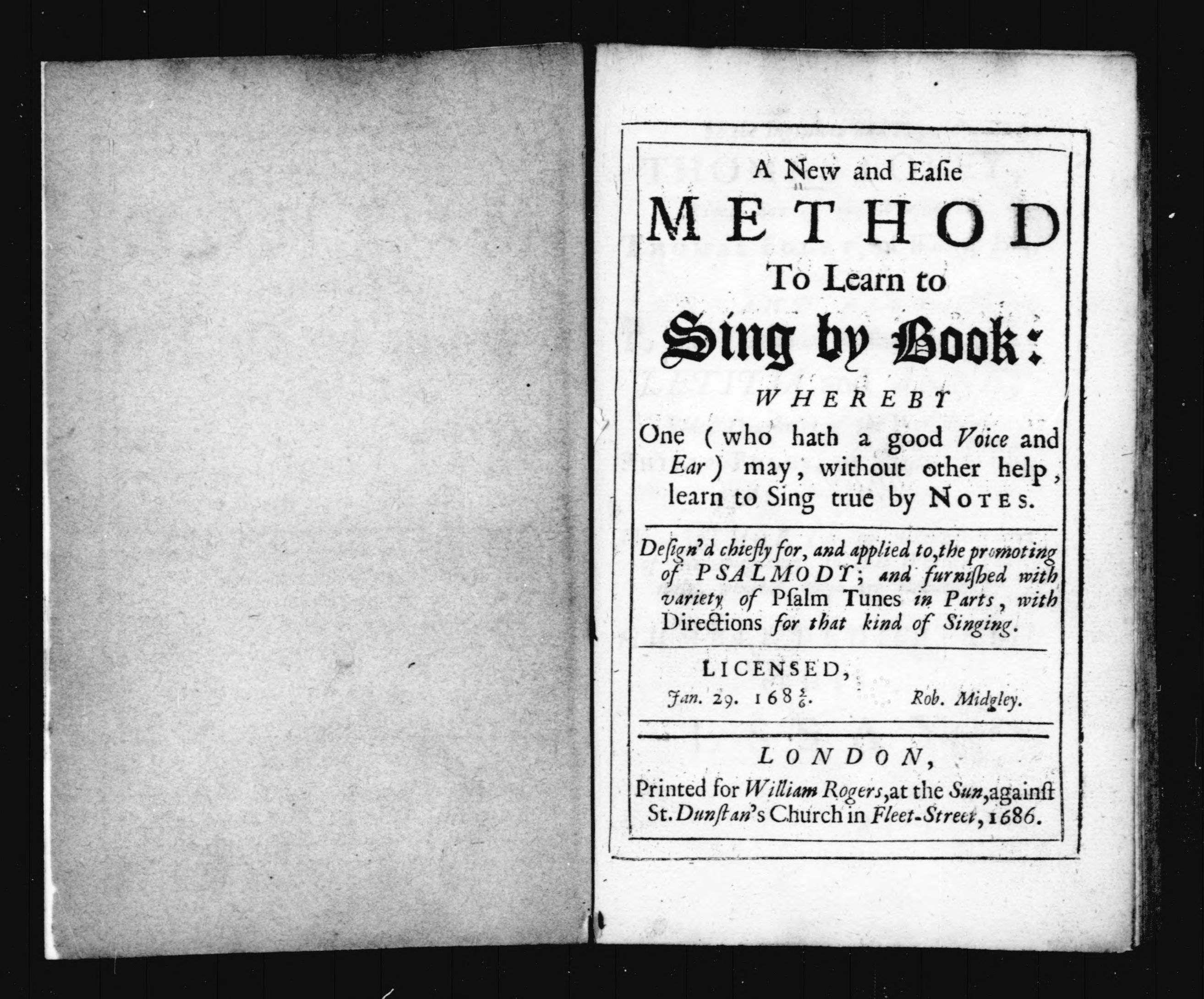 A new and easie method to learn to sing by book: whereby one (who ...