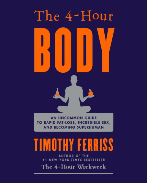 The New Book Unveiled: The 4-Hour Body (4HB)