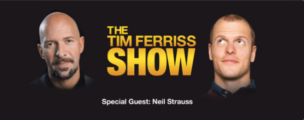 The Tim Ferriss Podcast: Neil Strauss, Author of The Game (#15)