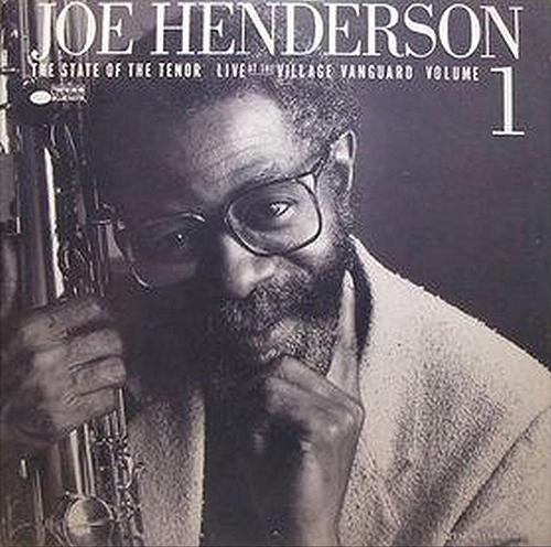 Joe Henderson - State Of The Tenor Volume 1