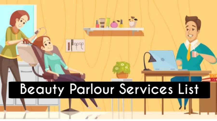 Beauty Parlour Packages list in India 2021  Ledies Beauty Parlour Services List in India 2021  Ledies Beauty Parlour Services List in India with Basic Price  Best Ledies Beauty Parlour in India 2021