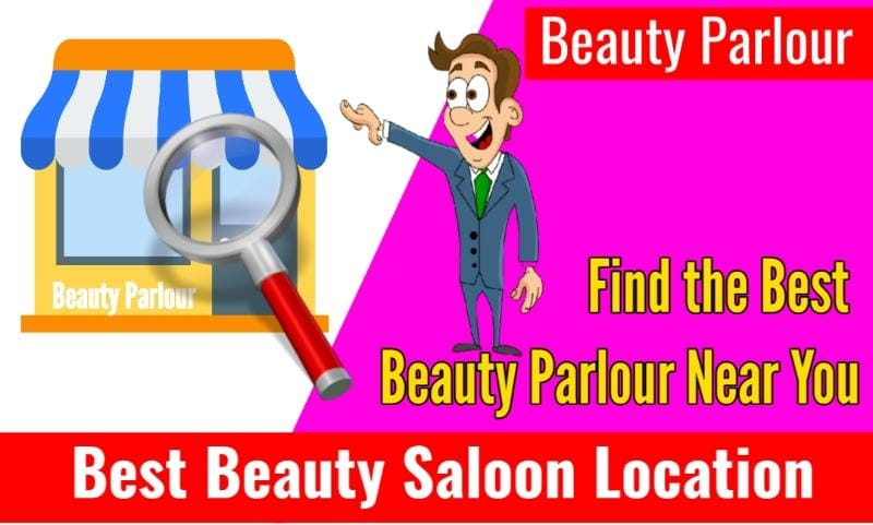 Best Beauty Parlour near Me for Ladies with Location in 2021 find the best ladies Beauty parlour
