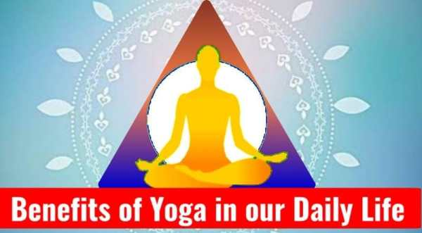 What are the Benefits of Yoga in our Daily Life After 2021? Yoga for Health