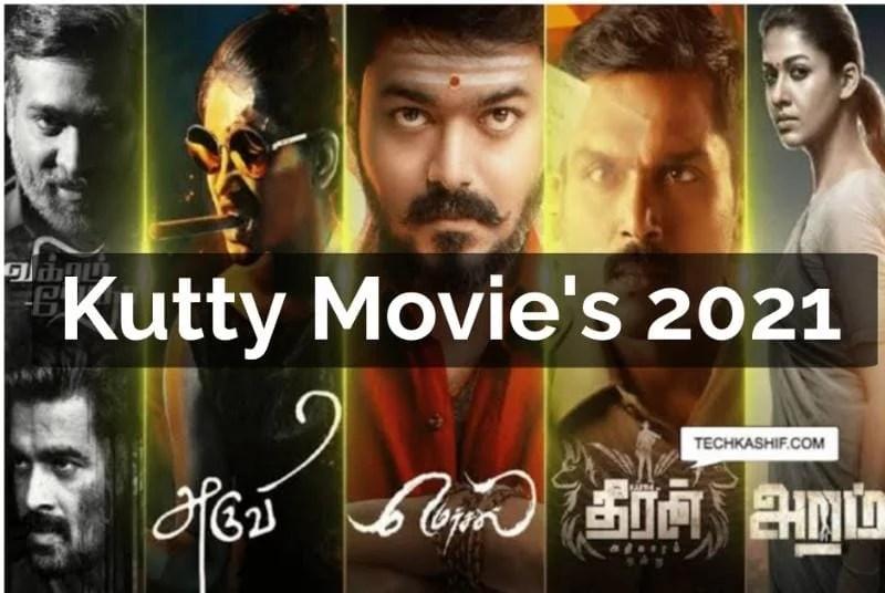 Kuttymovies 2021Website Tamilrockers Kutty Movies Top Collection