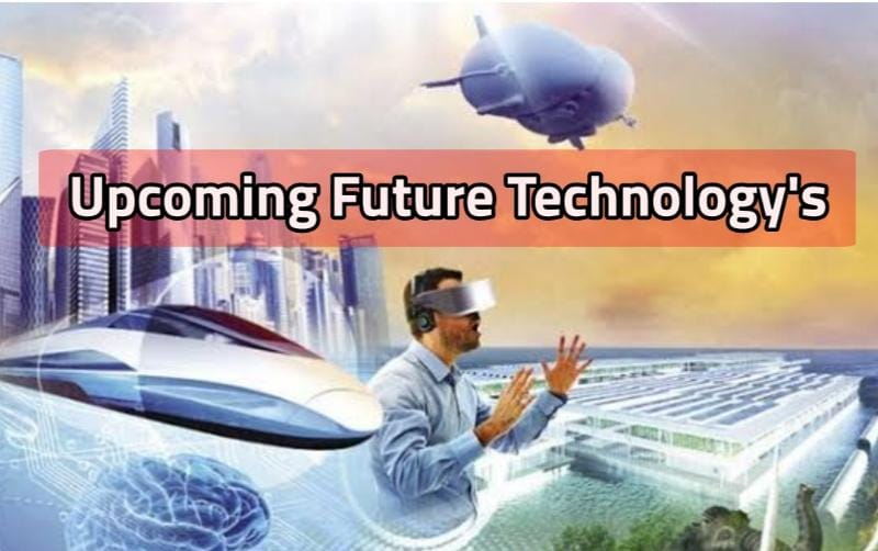 Upcoming Future Technology in India 2021 all Updates new Technology 2021 and 2022