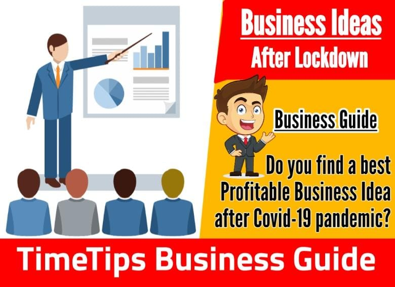 Top 10 Profitable Business Ideas After Lockdown 2021
