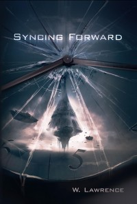 Book cover for Syncing Forward by W. Lawrence