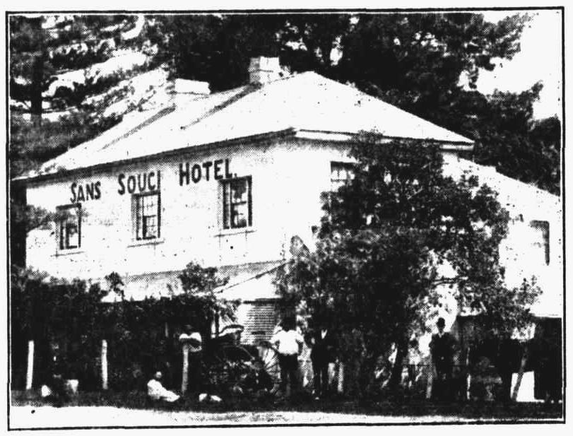 Sans Souci Hotel, Sans Souci
