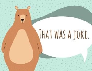 Joke bear