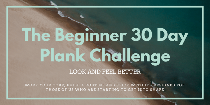 The Beginner 30 Day Plank Challenge