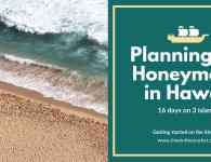 Planning my Honeymoon in Hawaii