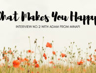 What Makes You Happy Interview No.2 : 101 Ways To Find Happiness