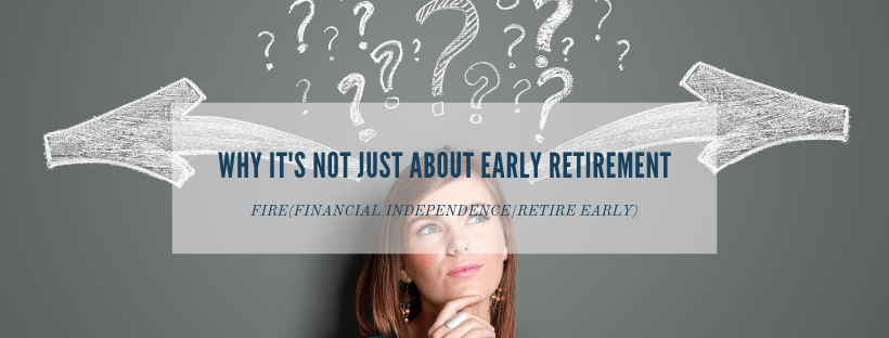 https://timeinthemarket.com/fire-why-i-want-to-have-the-option-to-retire-early/