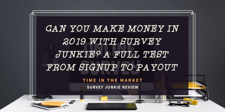 2019 Survey Junkie Review – Can You Earn Money Online with Surveys?