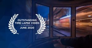 Outstanding Time Lapse Videos June 2020