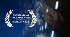 Outstanding time lapse videos in the month of February 2021