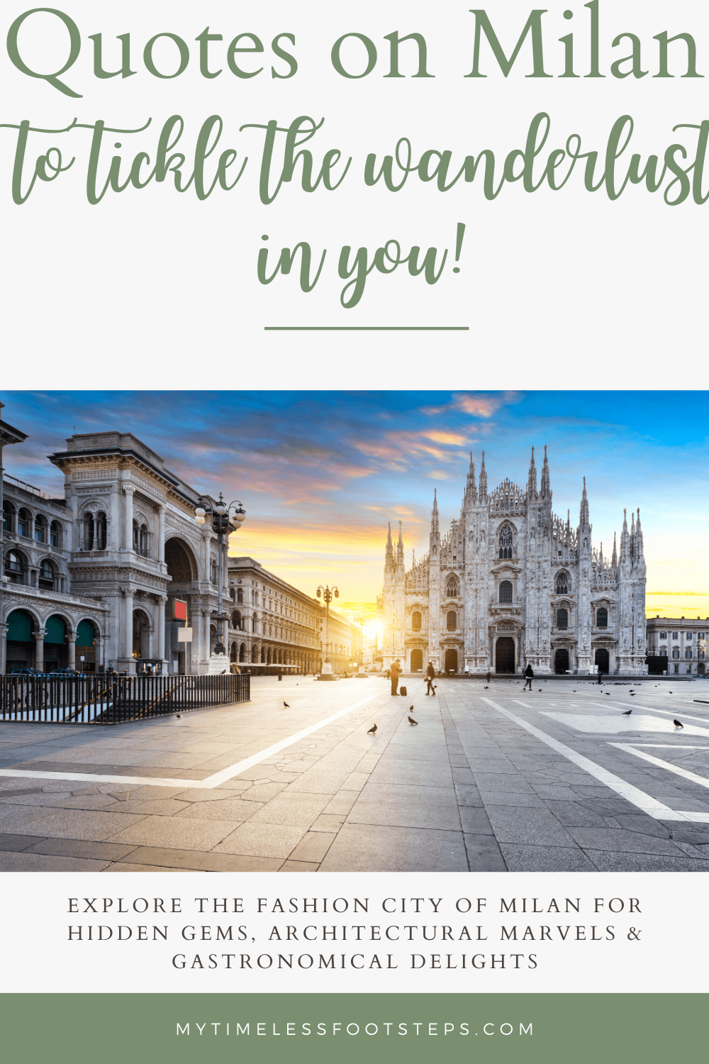 Lovely quotes on Milan that will tickle the wanderlust in you to explore this ancient city of hidden gems, architectural marvel and gastronomical delight via @GGeorgina_mytimelessfootsteps/