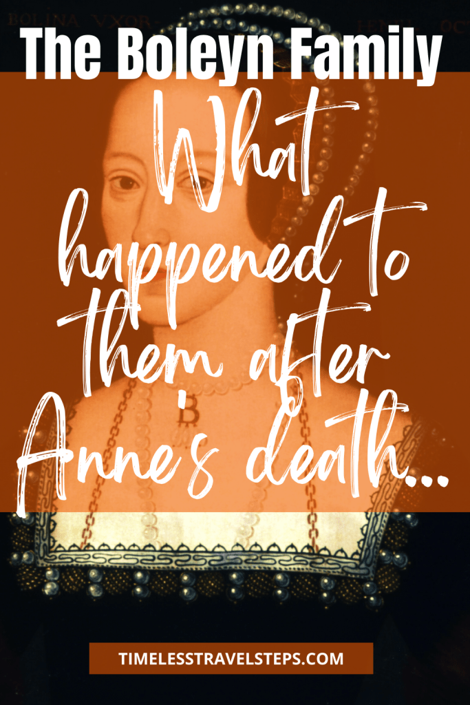 The Boleyn Family - What happened to them after Anne's death