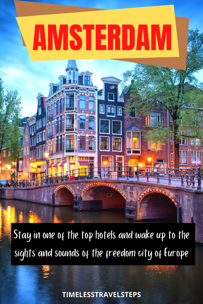beautiful places to stay in Amsterdam
