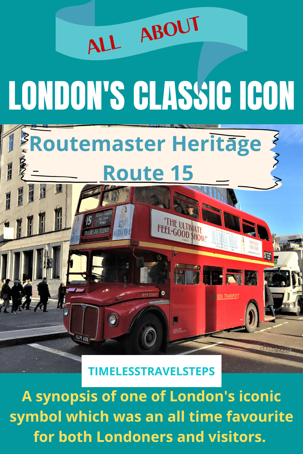 Routemaster Heritage Route 15 is a British iconic heritage on London roads. Read all about this iconic heritage of london even though it is no longer in service. Visit London | London's heritage via @GGeorgina_mytimelessfootsteps/