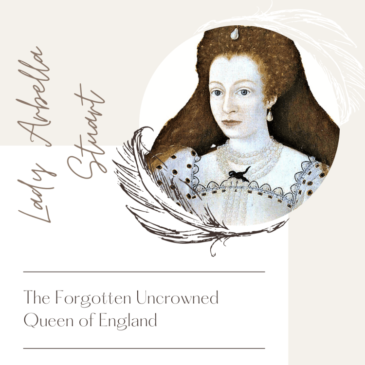 Lady Arbella Stuart