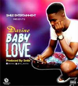 DOWNLOAD MP3: Dazine - Baby Love