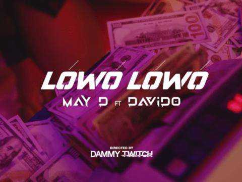 May D Davido Lowo Lowo Video
