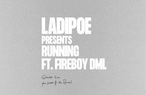 LadiPoe Ft. Fireboy DML – Running Mp3