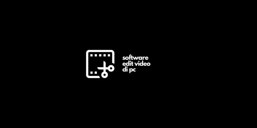 Software Edit Video PC