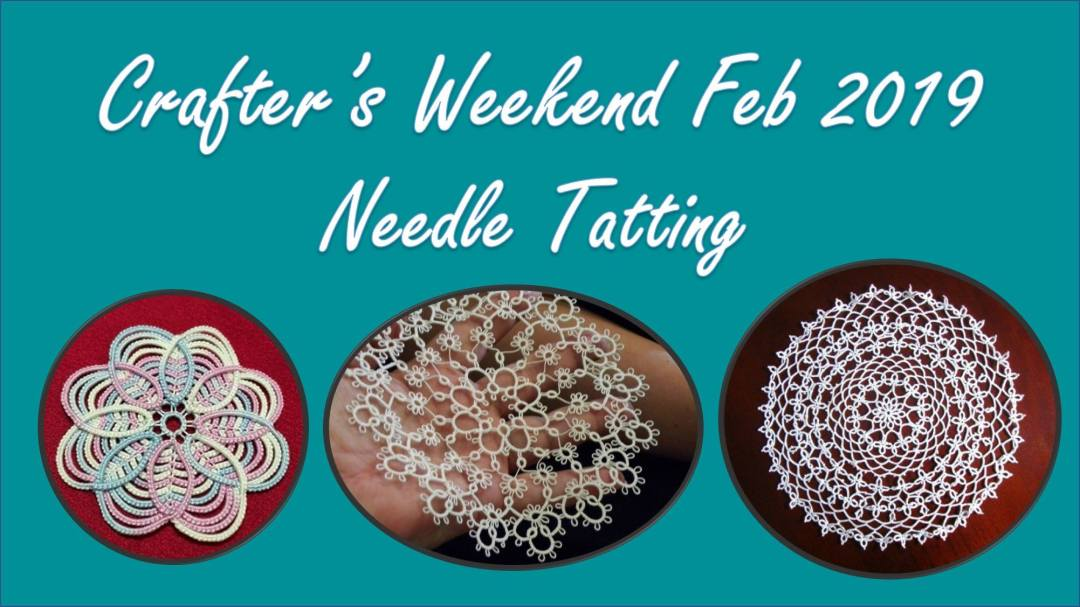Crafter's Weekend: Needle Tatting 1