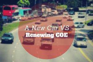 renew car coe or buy a new car