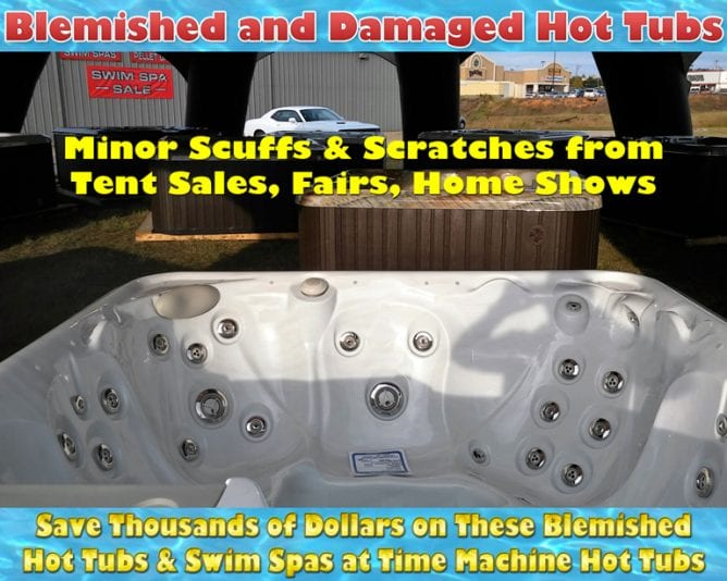 damaged, blemished, factory seconds, hot tubs, swim spas, discounts, sale, time machine hot tubs, longview, tyler, shreveport