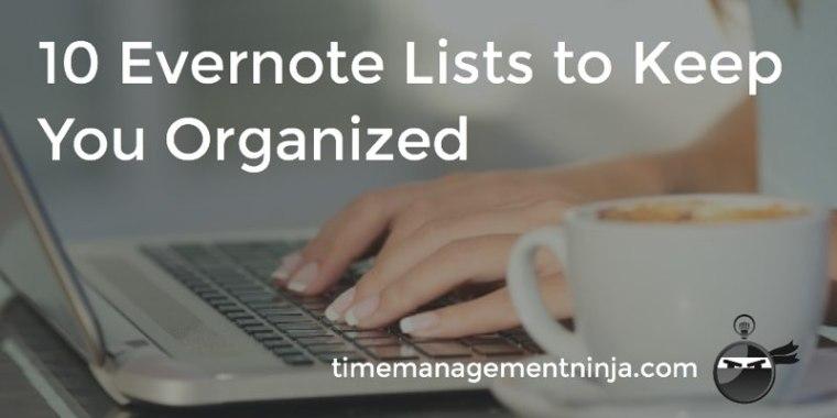 10 Evernote Lists to Keep You Organized 2