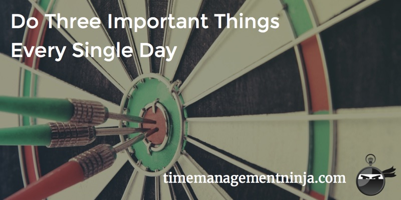 Do Three Important Things Every Single Day