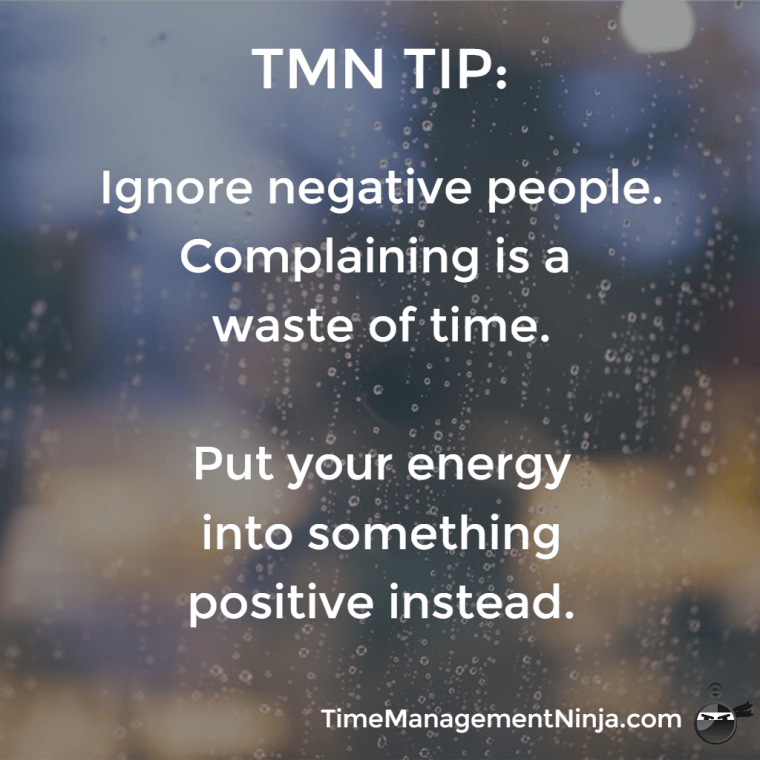 Ignore negative people