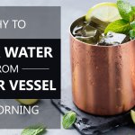 Why to drink water from copper vessel in the morning? 10 Benefits of Drinking Water from Copper Vessel.