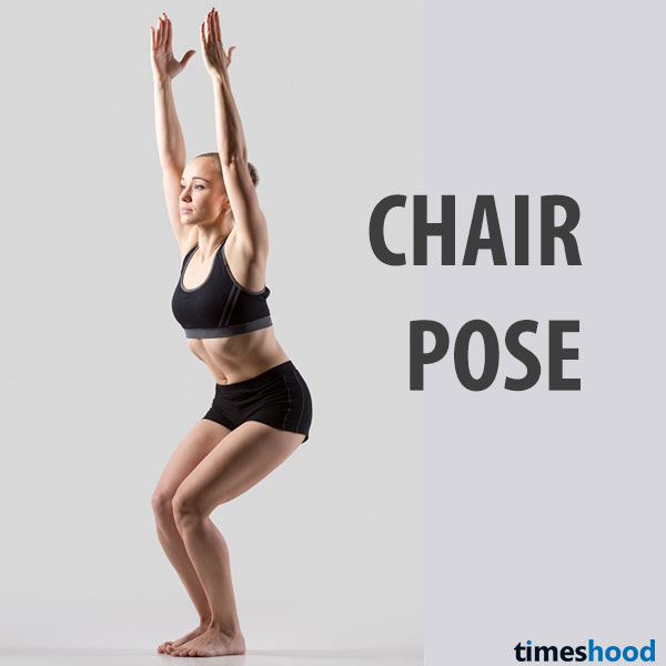 Chair Pose, great yoga pose for weight loss (thighs and lower belly