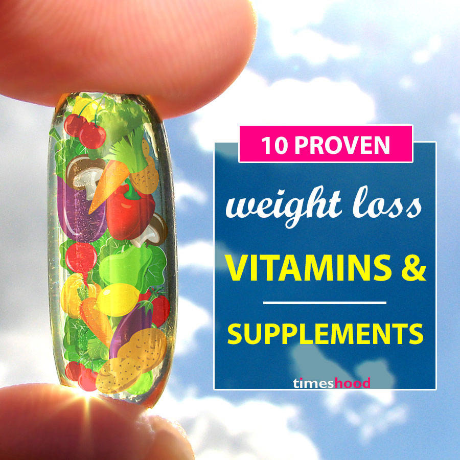 10 science proven vitamins and supplements for weight loss - timeshood