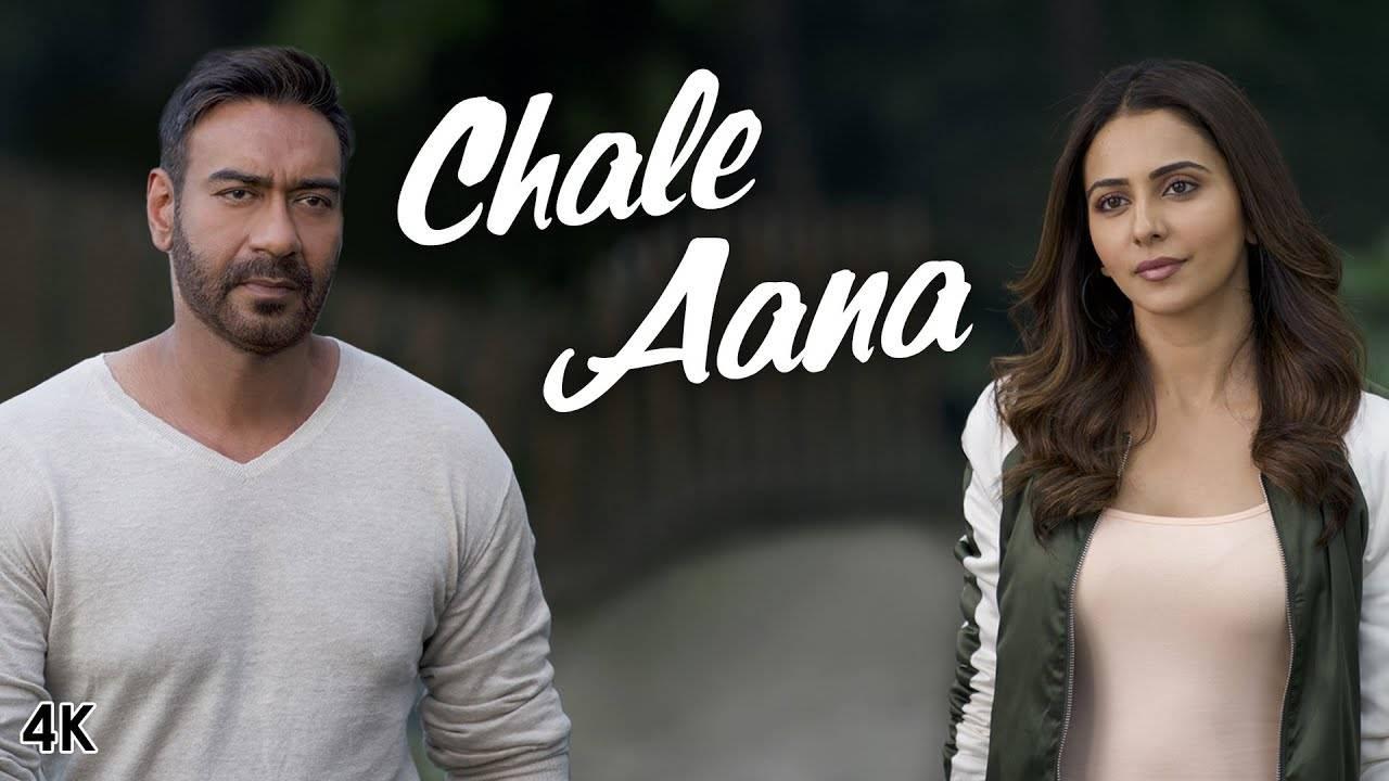 chale aana lyrics armaan malik songs new release de de pyaar de ajay devgn