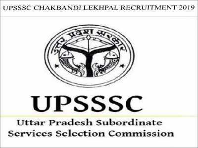 UPSSSC Chakbandi Lekhpal Recruitment 2019: Apply online