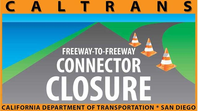 Caltrans closure warning.