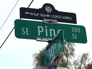 A street sign in southwest Portland honors the legacy of Mulugeta Seraw, who was killed by racially motivated skinheads.
