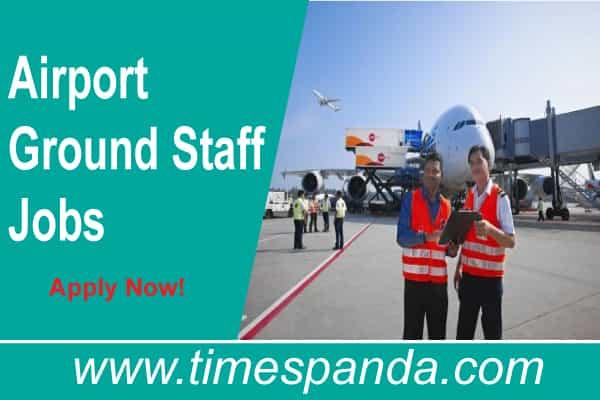 Airport Ground Staff Jobs