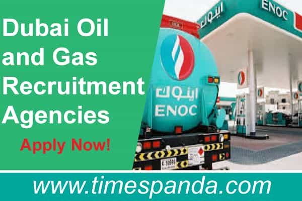 Dubai Oil and Gas Recruitment Agencies