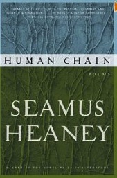 http://www.amazon.com/Human-Chain-Poems-Seamus-Heaney/dp/0374533008