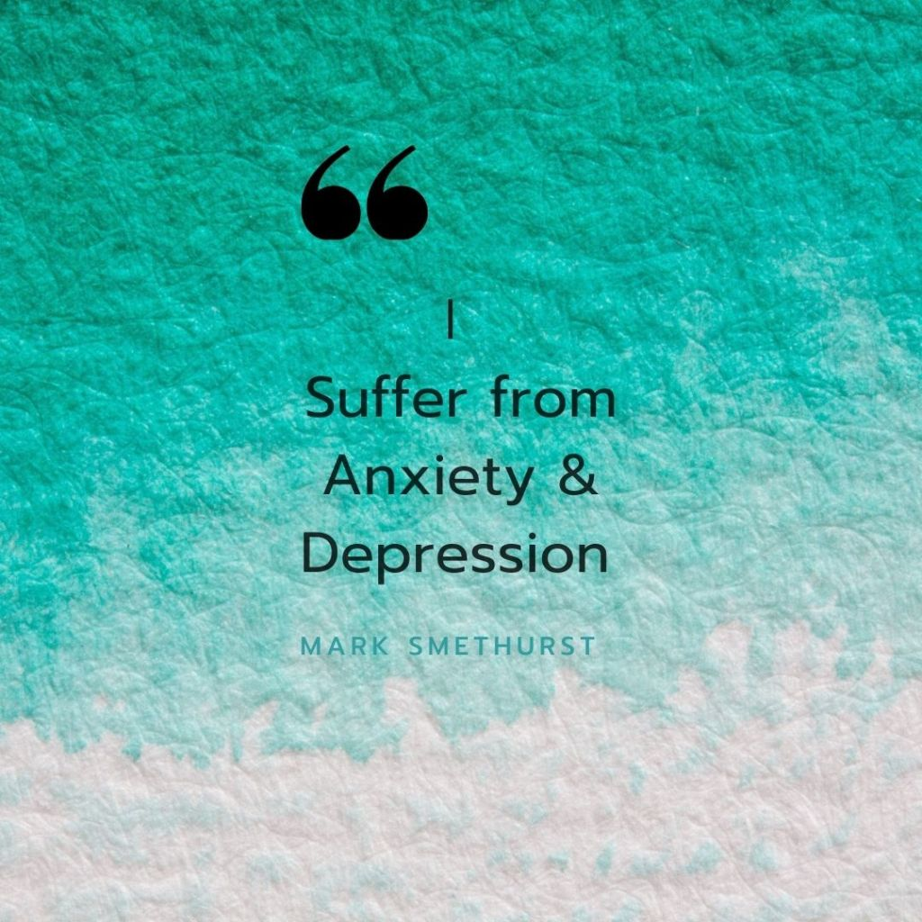 I Suffer from Anxiety Depression