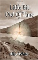 Cover of Little Bit Out of Time